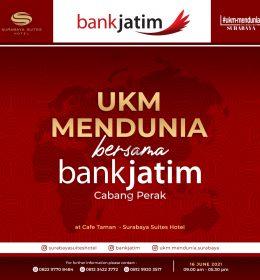 UKM MENDUNIA BERSAMA BANK JATIM CABANG PERAK